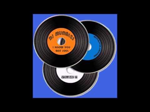 SOULFUL HOUSE MIX FEB 2016 - DJ MUMBLES - I KNOW YOU GOT SOUL VOL. 31