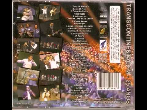 Transcontinental Fm - 25 anos ao vivo (2008) (álbum completo) from YouTube · Duration:  1 hour 12 minutes 13 seconds