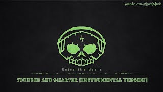 Younger And Smarter [Instrumental Version] by Sebastian Forslund - [2010s Pop Music]