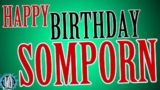 HAPPY BIRTHDAY SOMPORN! 10 Hours Non Stop Music & Animation For Party Time #Birthday #Somporn
