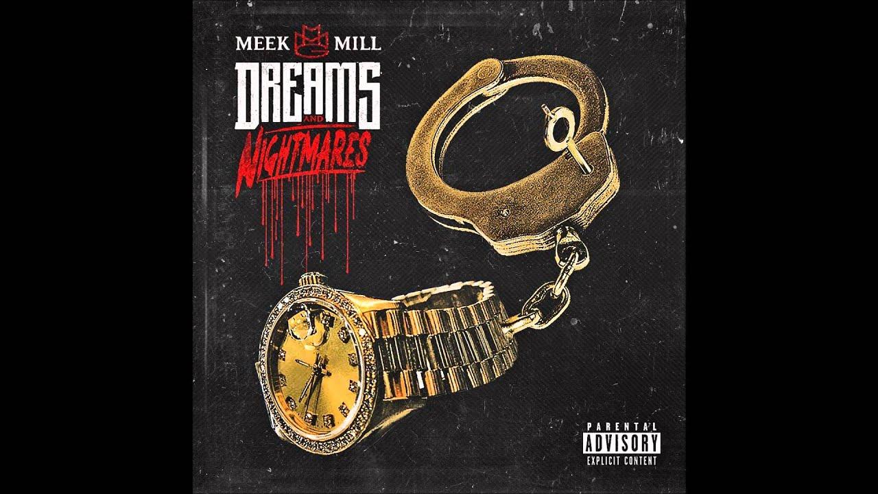 Meek Mill Dreams And Nightmares Deluxe Album Zip