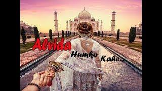 Alvida Humko Kahe | WhatsApp Status Video | Sad Song