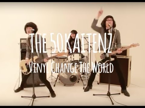 ザ50回転ズ『Vinyl Change The World』MV Full Ver.