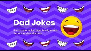The funniest Dad Jokes on Earth - perfect for Grandfathers too