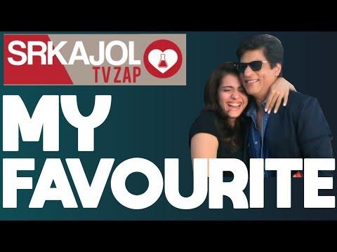 SRKajol TV Zap - My favourite | Shah Rukh Khan and Kajol