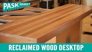 Reclaimed Wood Desktop