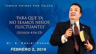 Para que ya no seamos niños fluctuantes (Parte I) - Obispo E. Daniel Ponce