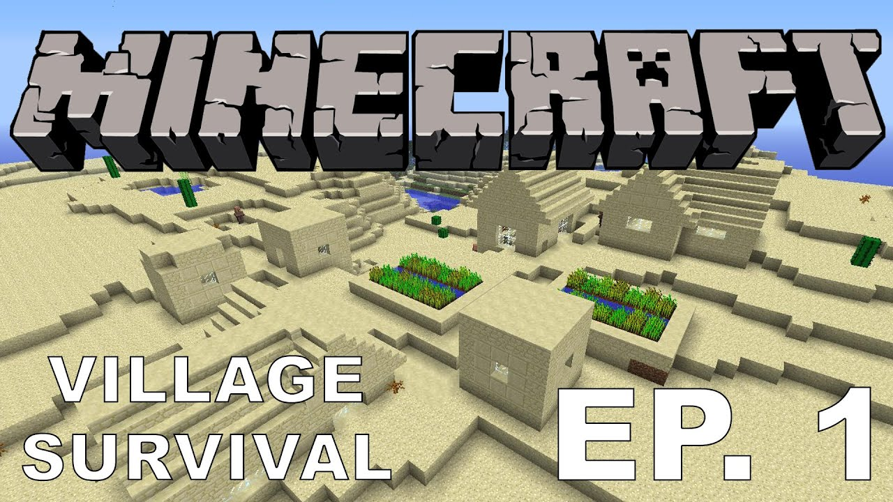 Minecraft lets play village survival mode episode 1 the minecraft lets play village survival mode episode 1 the village and a new journey sciox Images