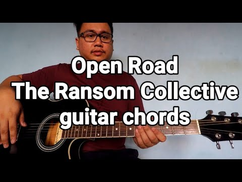 Open Road The Ransom Collective guitar chords
