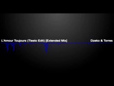 Dzeko & Torres - L'Amour Toujours Ft. Delaney Jane (Tiesto Edit) [Extended Mix]