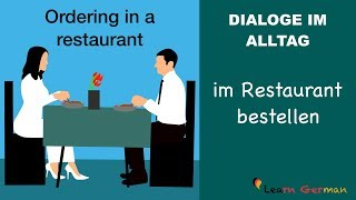 Speaking | Ordering in a restaurant | im Restaurant bestellen | Dialoge im Alltag | Learn German