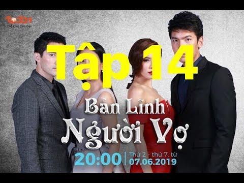 Phim Thái Lan BẢN LĨNH NGƯỜI VỢ TẬP 14  thuyết minh