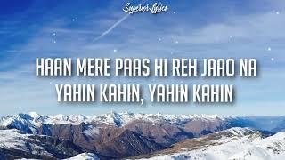 NA JA TU (Lyrics) - Dhvani Bhanushali