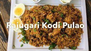 Raju Gari Pulao Recipe | Raju Gari Kodi Pulao Recipe | How to make Raju Gari Kodi Pulao at Home