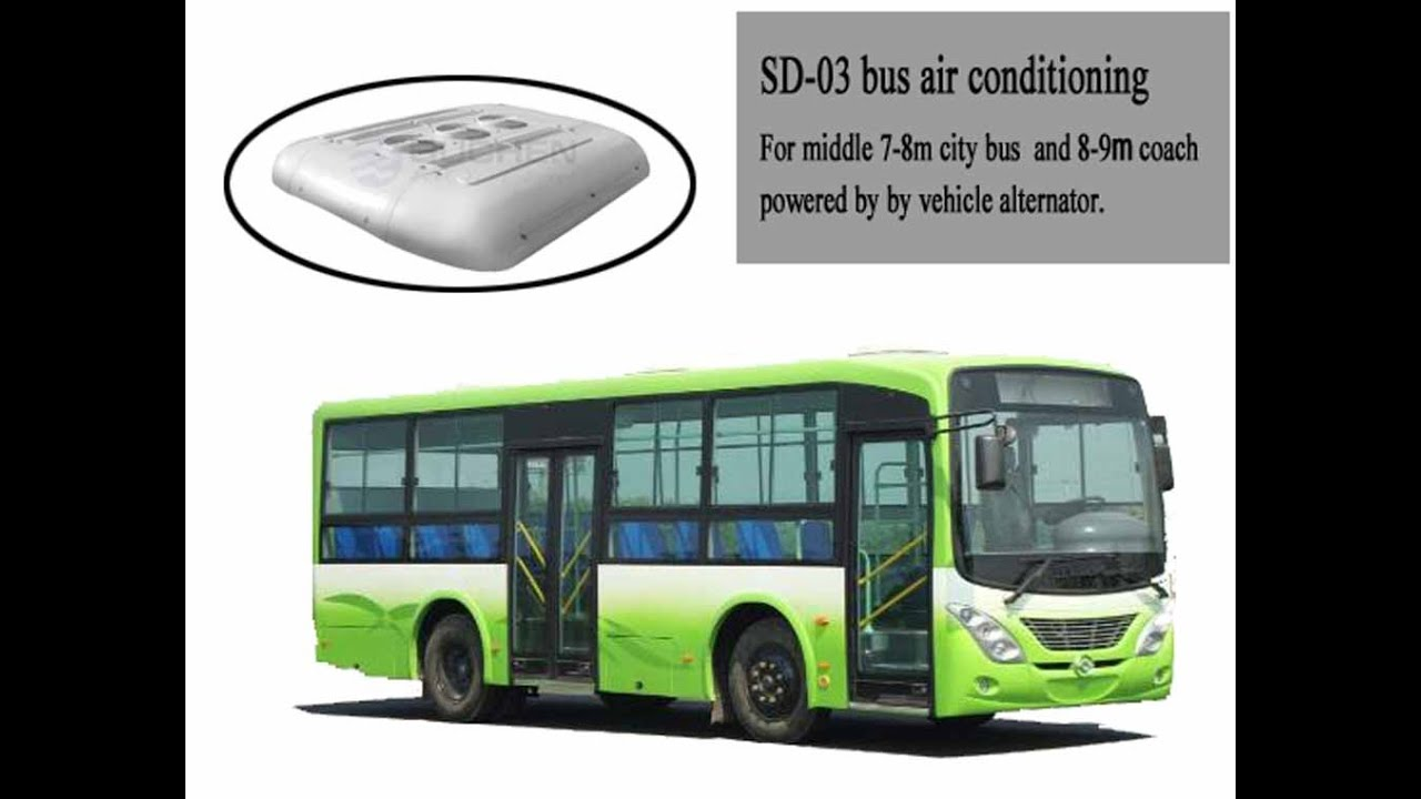 SD/SSD-03 BRT City Bus Air Conditioning