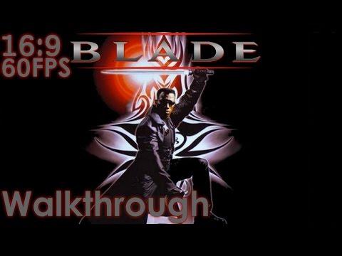 Blade Widescreen Walkthrough