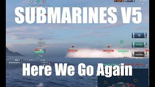 Submarines v5 - Here We Go Again