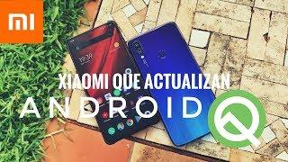 que xiaomis actualizarn a android q lista oficial