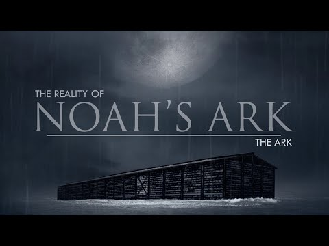 The Ark  The Reality of Noahs Ark