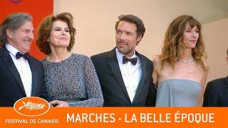 LA BELLE EPOQUE - Les Marches - Cannes 2019 - VF