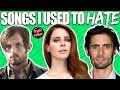 Download 7 Songs I Used To Hate But Grew To Love MP3 song and Music Video