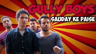 HYDERABADI GULLY BOYS: SAUDAY KAY PAISE || HYDERABAD DIARIES