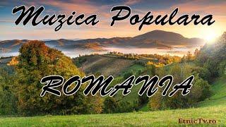 Colaj Muzica Populara Romaneasca (Etnic Tv)