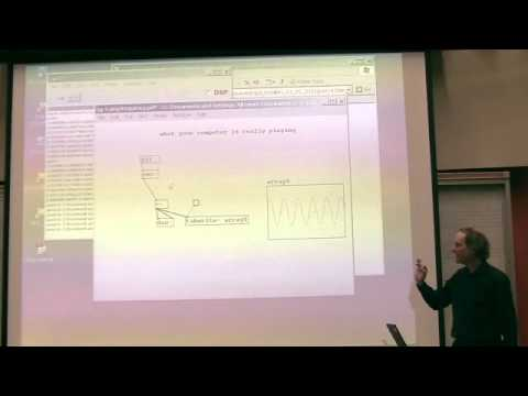 Miller Puckette's Lecture 2 of UCSD class Music 171: Computer Music I