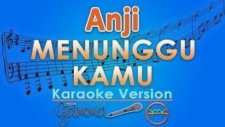 Video Anji - Menunggu Kamu (Karaoke Lirik Tanpa Vokal) by GMusic download MP3, 3GP, MP4, WEBM, AVI, FLV Agustus 2018