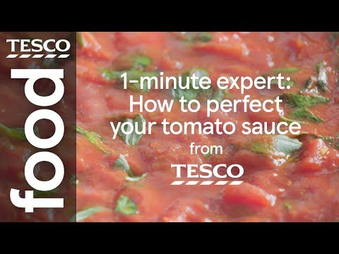 1 Minute Expert How To Perfect Your Tomato Sauce Tesco