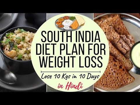 How to Lose Weight Fast 10Kgs in 10 Days | South Indian Meal Plan/ Indian Diet Plan in Hindi