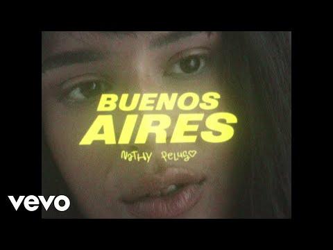 Смотреть клип Nathy Peluso - Buenos Aires