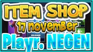 Fortnite ITEM SHOP 17 November All SKINS AND EMOTES -+- Playr NEGEN -+-