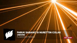 Faruk Sabanci & Nurettin Colak - Undone [Extended] OUT NOW