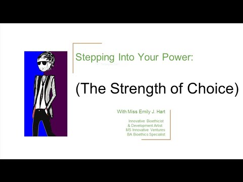 Stepping Into Your Power — The Strength of Choice