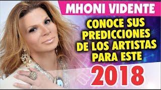 Mhoni Vidente revela sus predicciones de los artistas para 2018