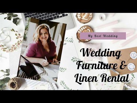 Wedding Planning: Furniture and Linens Rentals