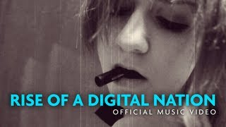 Official Video: Rise of a Digital Nation