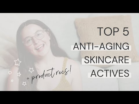 THE TOP 5 'ANTI-AGING' SKINCARE ACTIVES TO HELP YOU AGE GRACEFULLY