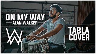 On My Way -Alan Walker, Sabrina Carpenter & Farruko - 'Tabla Edition'