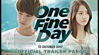 Video Official Trailer - ONE FINE DAY (2017) SEHUN - YOONA (ENGSUB) download MP3, 3GP, MP4, WEBM, AVI, FLV Maret 2018
