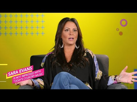Sara Evans is Not Impressed with Today's Country Music