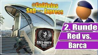 #CoDZelos FINALE // Red vs Barca // 2. Runde SnD auf Express