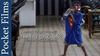 Touching Hindi Short Film -The Joy Of Giving || Produced by Anurag Kashyap | Pocket Films