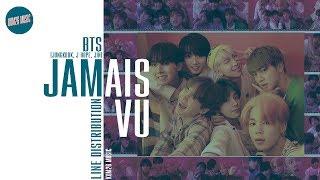 BTS (Jungkook, J-Hope, Jin) - Jamais Vu ~ Line Distribution