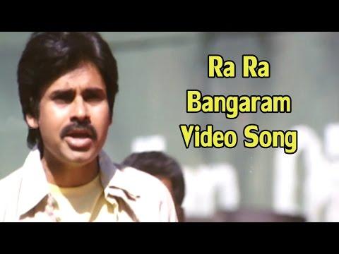 Bangaram Movie   Ra Ra Bangaram Video Song   Pawan Kalyan,Meera Chopra & Reema Sen