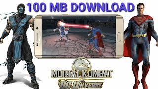 [ 100 MB ] How To download Mordan Kombat VS Dc Universe || For Android phone