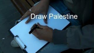Palestinians: Draw Palestine
