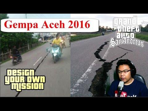 Detik - Detik Terjadinya Gempa Aceh 6.4 SR Aceh 7-12-2016 GTA Extreme Indonesia