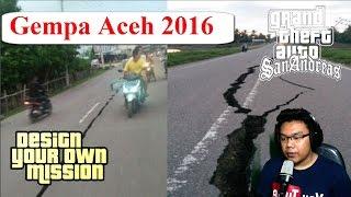 Detik - Detik Terjadinya Gempa Aceh 6.4 SR Aceh 7-12-2016 GTA Extreme Indonesia | Syawal_Gaming